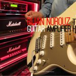 Bijan Norouz, Tube Guitar Amplifier Head