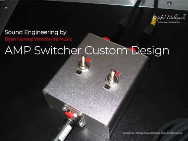 amp-switcher-bijan-norouz